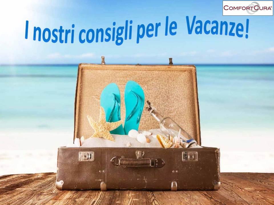 Vacanze Estive 5 Consigli Per Passarle Senza Stress Comfortcura